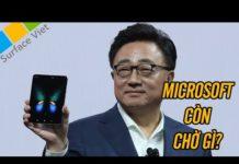 Xem Kỷ nguyên điện thoại màn hình gập đã đến, chờ đợi gì từ Microsoft với Surface Phone?