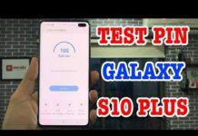 Xem Test Pin Galaxy S10 Plus Xem phim liên tục được nửa ngày