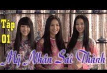 Xem Mỹ Nhân Sài Thành Tập 1| Phim Việt Nam hay nhất|Phim mới 2018