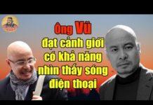 Xem Chủ tịch Đặng Lê Nguyên Vũ nhìn thấy sóng điện thoại?