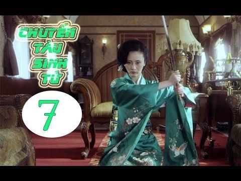 Xem Chuyến Tàu Sinh Tử tập 7 ( Vietsub ) | Phim hành động Trung Quốc hay nhất 2019