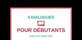 Xem Ngay (1) Luyện nghe tiếng Pháp cơ bản: 5 bài nghe cơ bản Pháp Việt