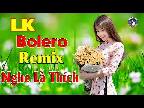 Xem Nhạc Sống Tình Quê Bolero Remix Mới Đét 2019 – LK Nhạc Vàng Trữ Tình Disco Remix Nghe Là Khen Hay