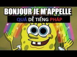 Xem Video Giới thiệu tên trong Tiếng Pháp