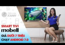 Xem Smart Tivi Mobell 40 inch 40S600A – Giá rẻ nhưng không hề dở! | Điện máy XANH
