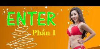 Xem Hài Tết 2017 – Phim Hài Tết Enter – Phần 1 – Phim Hài Tết Mới Nhất