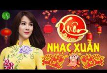 Nghe NHẠC XUÂN 2019 – Nhạc Tết 2019 | Nhạc Xuân Sôi Động Chào Mừng Xuân 2019 Tết Nguyên Đán Kỷ Hợi