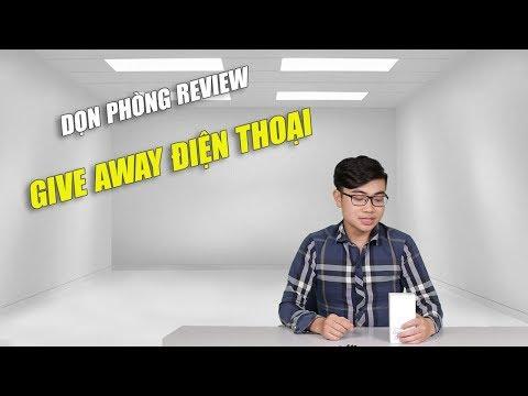 Xem Dọn phòng Review, có cái điện thoại Give Away vui cho các bạn !!!