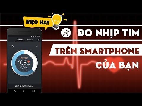 Xem Hướng dẫn đo nhịp tim trên các dòng điện thoại thông minh