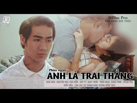 Xem Anh Là Trai Thẳng, Phim ngắn hay nhất 2019, PHIM ĐAM MỸ| NguyenHau Production