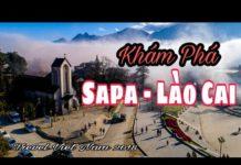 Du Lịch – Khám Phá SaPa – Lào Cai I Travel Viet Nam 2018