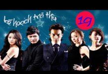 Xem Phim Hàn Quốc | Kế Hoạch Trả Thù Tập 19 | Phim Bộ Hàn Quốc Hay Nhất