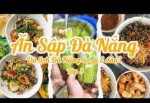 ĂN SẬP ĐÀ NẴNG || tập 3 || Du lịch Đà nẵng ăn gì ở đâu ?