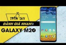 Xem Trên tay & Đánh giá Samsung Galaxy M20: Pin 5.000, chip ''ngon'', có nên mua?