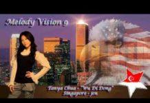 """Xem MelodyVision 9 – SINGAPORE – Tanya Chua – """"Wu Di Dong"""""""