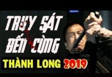 Xem Phim Võ Thuật Hài Hước Thành Long Hay Mới Nhất 2019 – PHIM BÁ ĐẠO Cấm Chiếu Rạp Jackie Chan Đại Náo