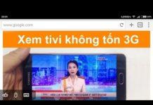 Xem Cách xem tivi không cần 3G và wi-fi thật 100% đơn giản nhất | Dương Văn An