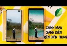 Xem Chỉnh Màu XANH NƯỚC BIỂN bằng Snapseed trên điện thoại