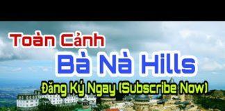 Toàn Cảnh Du Lịch BÀ NÀ HILLS / Đà Nẵng – Việt Nam