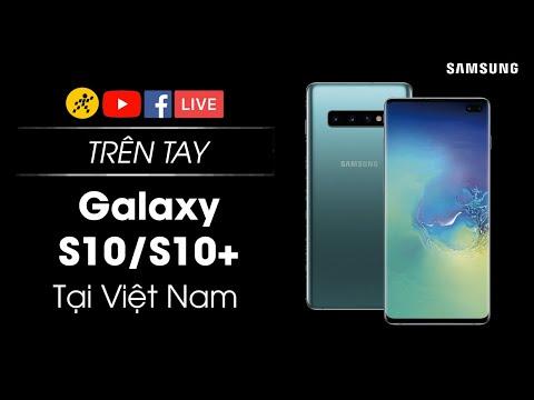Xem Trên tay Samsung Galaxy S10 và S10+ ngay tại Việt Nam