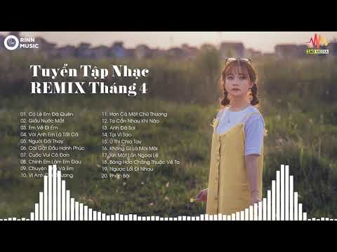 Xem Liên Khúc Nhạc Trẻ Remix Hay Nhất 2019 – lk nhạc trẻ remix tháng 4 – Xin Một Lần Ngoại Lệ (P5)