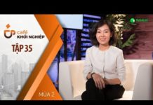Xem CEO Sanouva Hotel Group: Câu Chuyện Kế Thừa Và Sáng Tạo | Café Khởi Nghiệp Tập 35 | Mùa 2