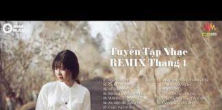 Xem Liên Khúc Nhạc Trẻ Remix Hay Nhất 2019 – lk nhạc trẻ remix tháng 4 – Nhạc Remix Cực Căng (P9)