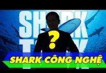 Xem SHARK TANK MÙA 3: Hé Lộ Shark Mới Đầu Tiên