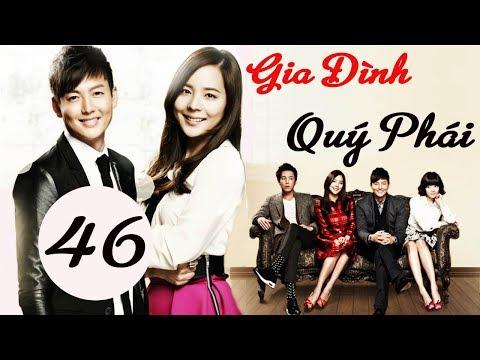 Xem Phim Hàn Quốc | Gia Đình Quý Phái Tập 46 | Phim Bộ Hàn Quốc Hay Nhất