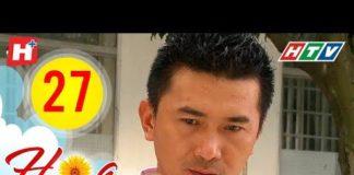 Xem Hoa Hướng Dương – Tập 27 | HTV Phim Tình Cảm Việt Nam Hay Nhất 2019