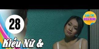 Xem Kiều Nữ Và Đại Gia – Tập 28 | Phim Hay Việt Nam 2019