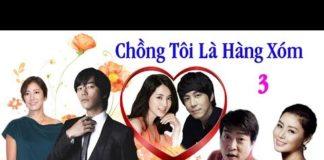 Xem Chồng Tôi Là Hàng Xóm Tập 3 HD | Phim Hàn Quốc Hay Nhất
