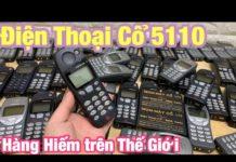 Xem Điện Thoại Cổ Nokia 5110 Đập Đá