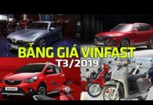 Xem Bảng giá xe VinFast mới nhất tháng 3/2019 #txh