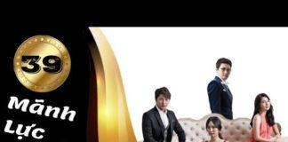 Xem Phim Hàn Quốc | Mãnh Lực Đồng Tiền Tập 39 | Phim Bộ Hàn Quốc Hay Nhất