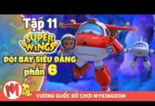 Xem ĐỘI BAY SIÊU ĐẲNG – Phần 6 | Tập 11: Lỗ Đen Vũ Trụ – Phim hoạt hình Super Wings