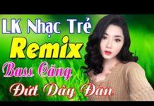 Xem LK Nhạc Sống Sến Tình Thôn Quê Remix 2019   LK Nhạc Sống Hà Tây DJ Remix   Liên Khúc Nhạc Sống Remix