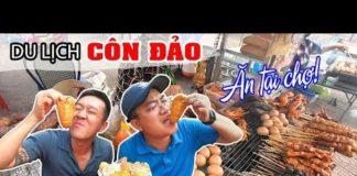 DU LỊCH CÔN ĐẢO TỰ TÚC ▶ Thưởng thức Đặc sản ngay tại Chợ Côn Đảo Vũng Tàu | Tập 4