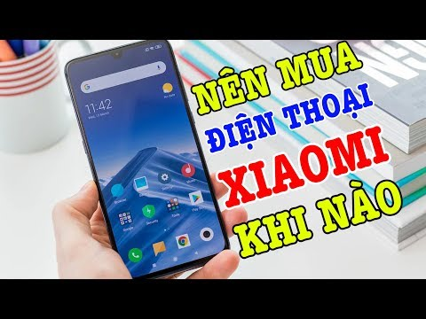 Xem Nên mua điện thoại Xiaomi vào thời điểm nào thì được giá tốt nhất?