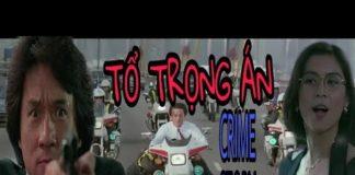 Xem 🐉THÀNH LONG – TỔ TRỌNG ÁN (Crime Story 1993)|| PHIM XHĐ HK LỒNG TIẾNG ĐẶC SẮC✔