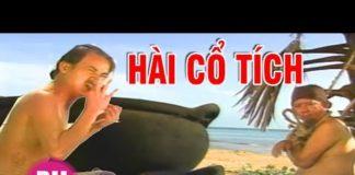 Xem Phim Hài Cổ Tích hay nhất – Truyện Cổ Tích Việt Nam Đáng Xem Nhất