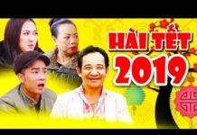 Xem Hài Tết 2019   Tìm Việc Ngày Tết   Phim Hài Tết Quang Tèo, Đỗ Duy Nam Mới Nhất 2019