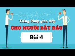 Xem Video Giao tiếp Tiếng Pháp cho người bắt đầu: Bài 4: Giới thiệu một ai đó