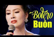 Xem Nhạc Vàng Bolero Hay Tê Tái – Lk Nhạc Vàng Trữ Tình Hay Nhất 2019