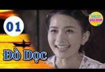 Xem Đò Dọc – Tập 1 | Phim Hay Việt Nam 2019