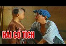 Xem Phim Cổ Tích Việt Nam Hài Hay Nhất – Phim Hài Cổ Tích XEM MÃI KHÔNG CHÁN