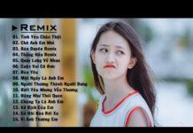 Xem top 10 bài nhạc trẻ remix hay nhất 2019 cực bốc | Nonstop Việt Mix | LK NHẠC TRẺ DJ MỚI 2019 #3