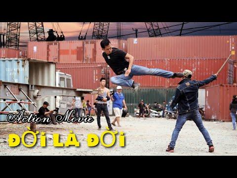Xem #ĐỜI_LÀ_ĐỜI (Life Is Life) Phim Võ Thuật Việt Nam  #ACTION_MOVIE ( Full 4K)VÕ THUẬT ĐỈNH  #MINH_NHUT
