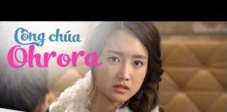 Xem Công Chúa Ohrora Tập 110  Thuyết Minh | Tiểu Thư Uy Quyền | Phim Hàn Quốc Hay Nhất