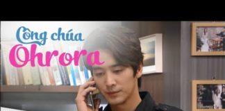 Xem Công Chúa Ohrora Tập 100  Thuyết Minh | Tiểu Thư Uy Quyền | Phim Hàn Quốc Hay Nhất